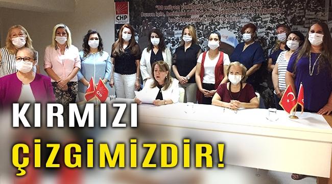 CHP'li Kadınlardan İstanbul Sözleşmesi resti