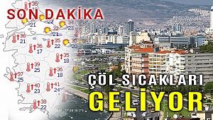 Çöl sıcakları geliyor, İzmir yeniden ısınıyor