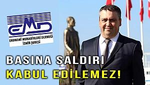 EMD İzmir Şubesi: Gazetecilere saldırı kabul edilemez