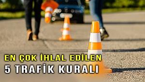 En çok ihlal edilen 5 trafik kuralı