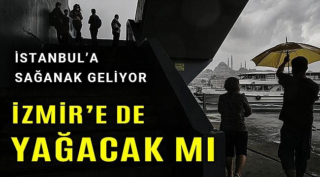İstanbul için yağmur uyarısı, İzmir'de hava nasıl olacak?