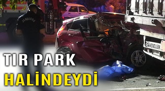 İzmir'de otomobil tır dorsesine çarptı 1 kişi öldü