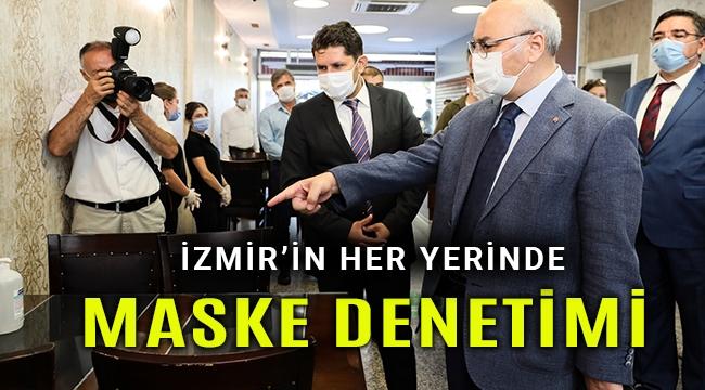 İzmir'de sıkı korona denetimleri başladı
