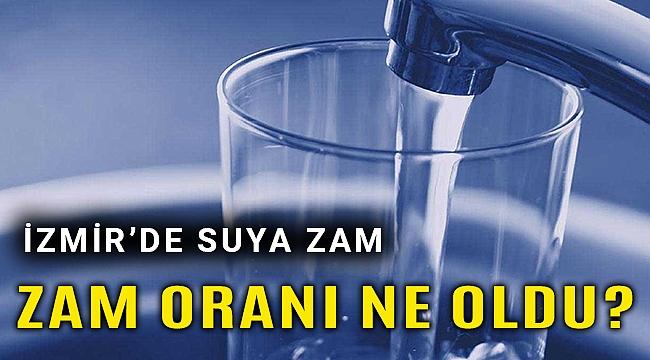 İzmir'de suya zam!