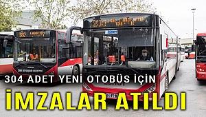 İzmirlileri taşıyacak 304 otobüs için imzalar atıldı