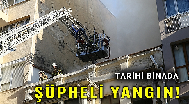 Konak'taki tarihi binada yangın çıktı