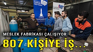 Meslek Fabrikası üç yılda 807 kişiyi iş sahibi yaptı