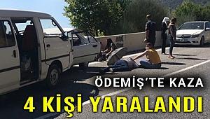 Ödemiş'teki kazada 4 kişi yaralandı