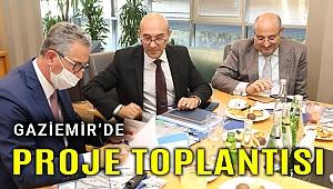 Soyer'den Gaziemir'de proje toplantısı
