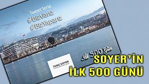 Soyer'den 'İlk 500 gün' dijital kitabı