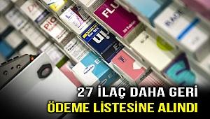 27 ilaç daha geri ödeme listesinde!