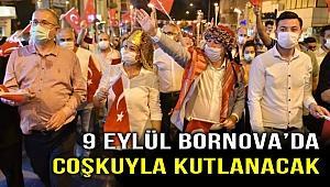 9 Eylül coşkusu Bornova'da yaşanacak!