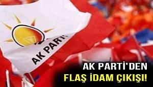 AK Parti'den kritik idam çıkışı!