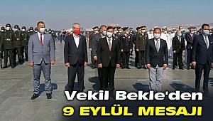 AK Partili Bekle'den 9 Eylül Mesajı!