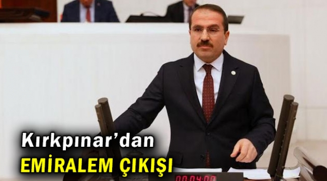 AK Partili Kırkpınar'dan suni gündem açıklaması