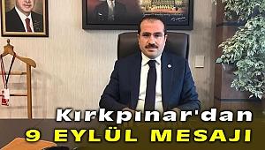 AK Partili Yaşar Kırkpınar'dan 9 Eylül mesajı