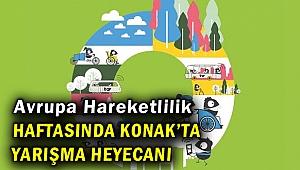 Avrupa Hareketlilik Haftası, Konak'ta kutlanacak!