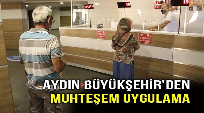 Aydın Büyükşehir'den muhteşem uygulama