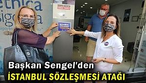 Başkan Sengel'den İstanbul sözleşmesi atağı