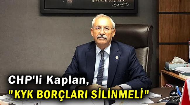 CHP'li İrfan Kaplan,