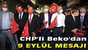 CHP'li Kani Beko'dan 9 Eylül mesajı