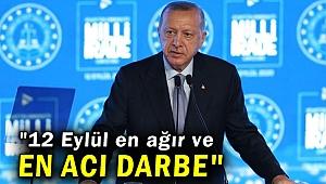 Cumhurbaşkanı Erdoğan'dan flaş 12 Eylül açıklaması!
