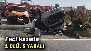 Devrilen otomobilin sürücüsü öldü, 2 kişi yaralandı