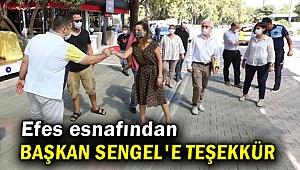 Efes esnafından Başkan Sengel'e teşekkür