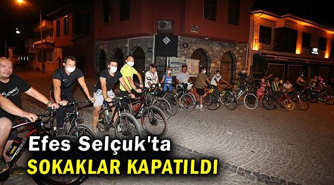 Efes Selçuk'ta sokaklar bisikletliler için kapatıldı