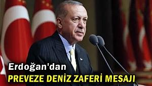 Erdoğan'dan Preveze Deniz Zaferi mesajı! Deniz Kuvvetlerimizi güçlendireceğiz