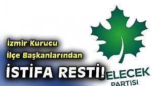Gelecek Partisi İzmir'de toplu istifa hareketi