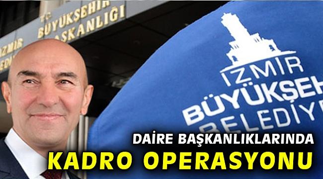 İzmir Büyükşehir'de üst düzey atamalar