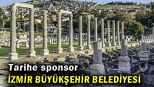İzmir Büyükşehir, tarihe sponsor oluyor!