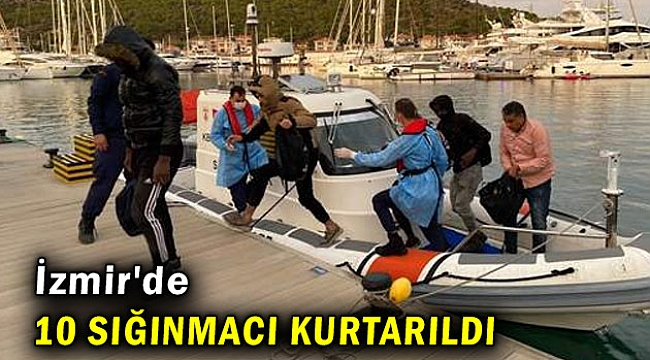 İzmir'de 10 sığınmacı kurtarıldı