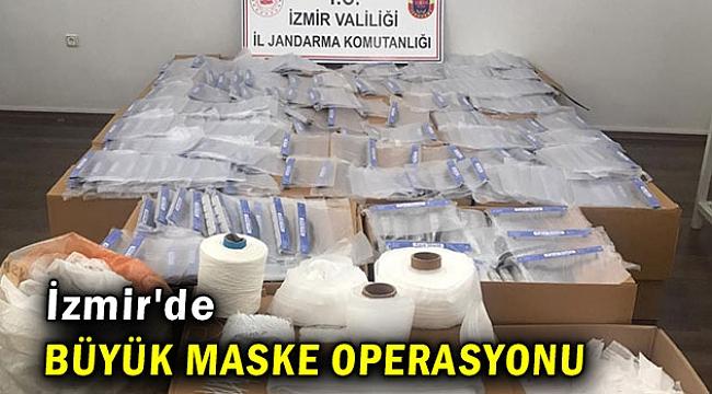 İzmir'de büyük maske operasyonu