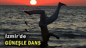 İzmir'de güneşle dans gösterisi