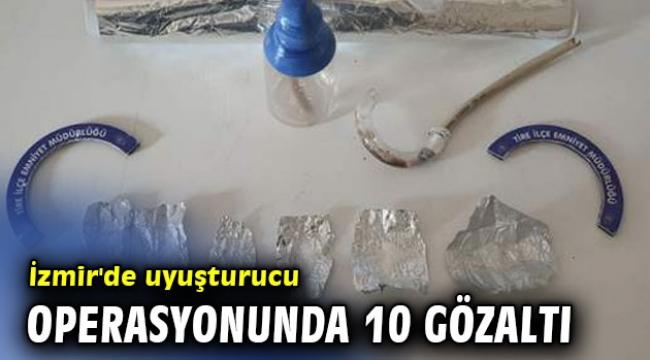 İzmir'de uyuşturucu operasyonunda 10 gözaltı