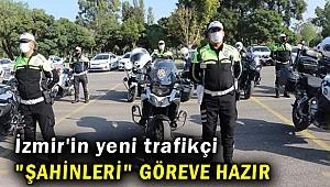 İzmir'in yeni trafikçi