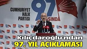 Kılıçdaroğlu'ndan 97. yıl açıklaması