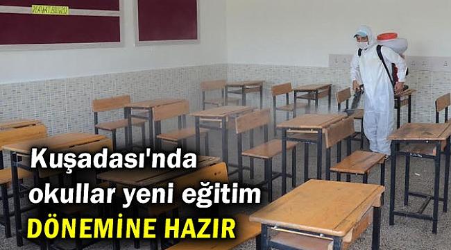 Kuşadası'nda okullar yeni eğitim dönemine hazır