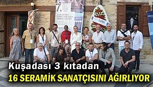 Kuşadası'nda Uluslararası Seramik Çalıştayı