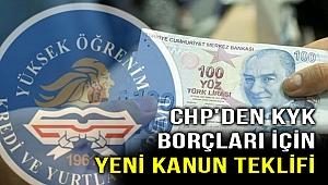 KYK borçları için CHP'den yeni kanun teklifi