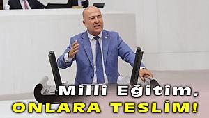 """Murat Bakan, """"Milli Eğitim, Vakıflara Teslim Edildi"""""""