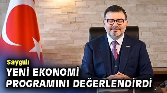 MÜSİAD İzmir Başkanı Saygılı Yeni Ekonomi Programını Değerlendirdi