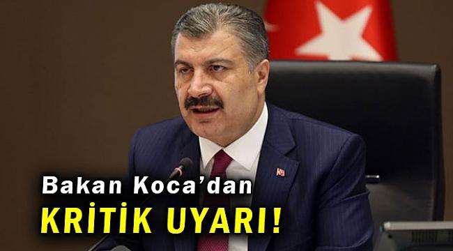 Sağlık Bakanı Koca: Salgında tekrar bir artış yaşanıyor!