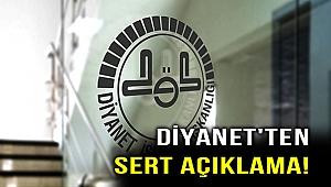 Skandal sonrası Diyanet'ten sert açıklama!