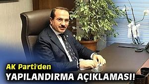 AK Parti'den yapılandırma açıklaması!