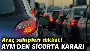 AYM'den önemlitrafik sigortası kararı
