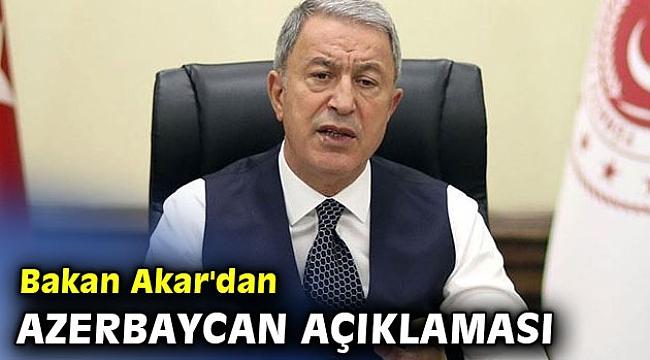 Bakan Akar'dan önemli açıklamalar!