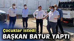 Başkan Batur çocukları kırmadı!